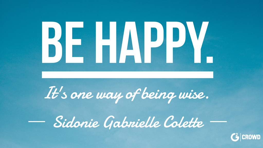 The 111 Best Happiness Quotes Guaranteed To Lift Your Spirits And