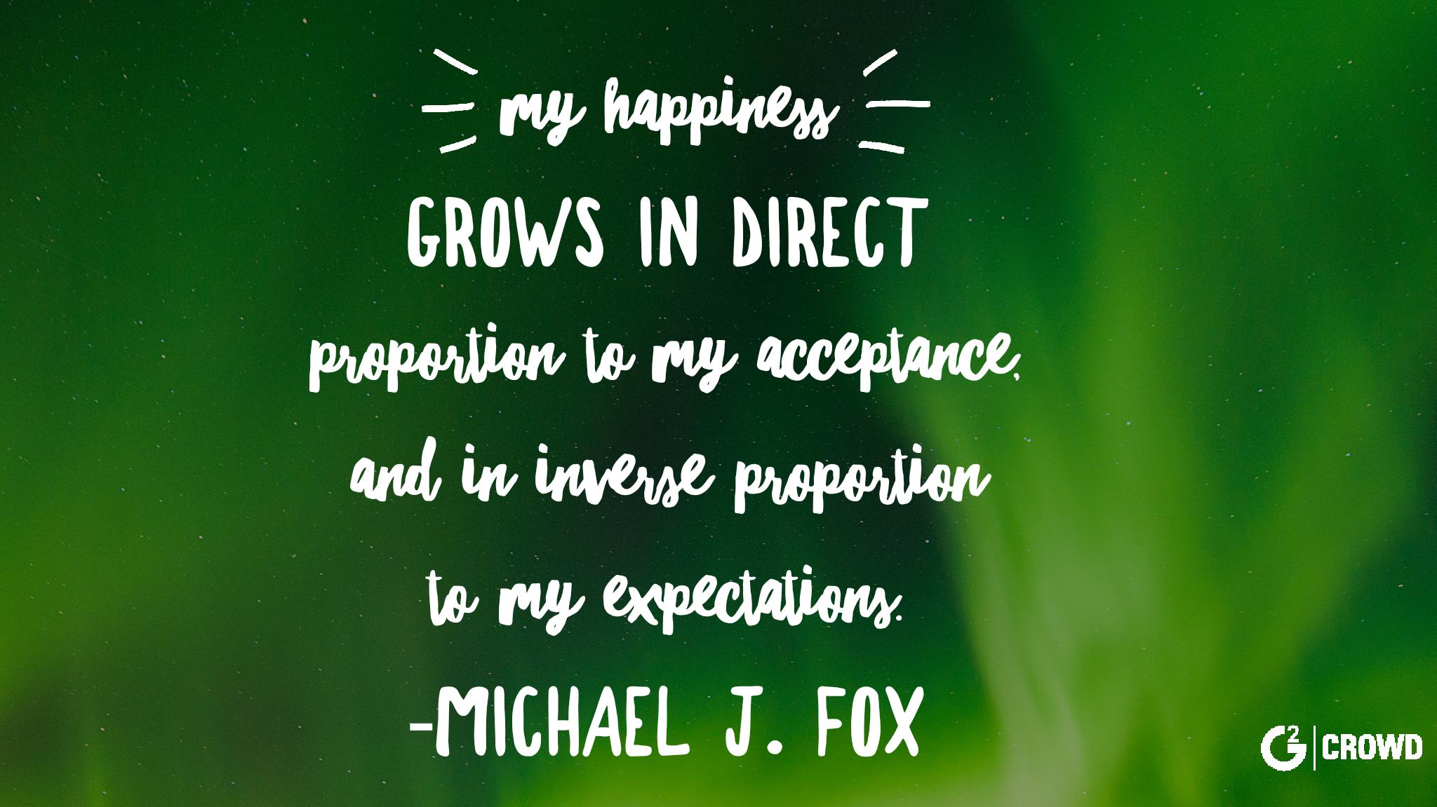 happiness-quote-michael-j-fox