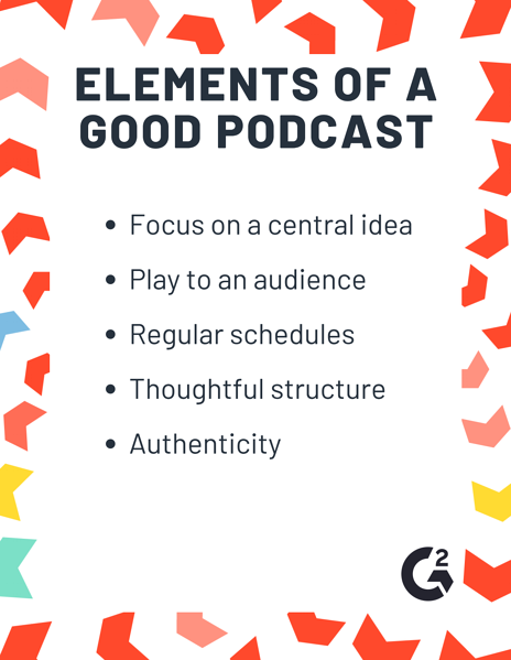 elements of a good podcast