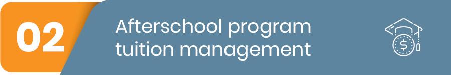 afterschool program tuition management