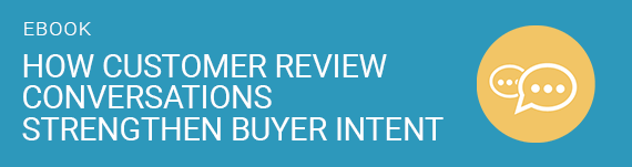 Customer Review Conversations Strengthen Buyer Intent